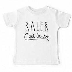 """T-shirt """"Râler c'est la vie"""""""