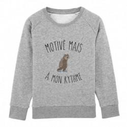 """Sweatshirt """"motivé mais à mon rythme"""""""