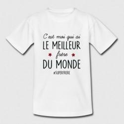 """T-shirt """"C'est moi qui ai le meilleur frère du monde"""""""