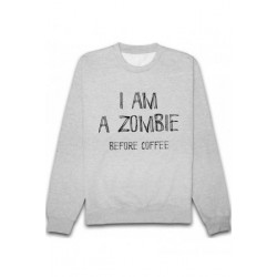 "Sweatshirt ""I am a zombie before coffee"""