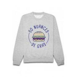 "Sweatshirt ""50 nuances de gras"""
