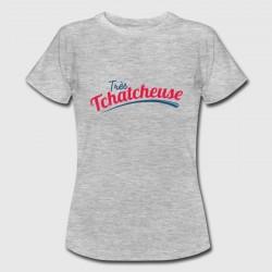 "T-shirt ""Très tchatcheuse"""