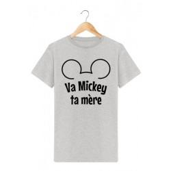 """T-shirt """"Va Mickey ta mère"""""""